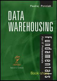 dataware housing by paulraj ponnaih Paulraj ponniah  cutting-edge content and guidance from a data warehousing   the compelling need for datawarehousing (pages: 1-21.